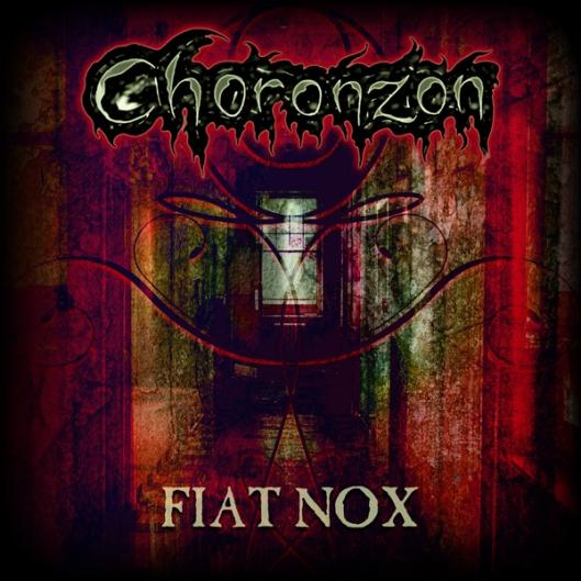 Choronzon - FIAT NOX