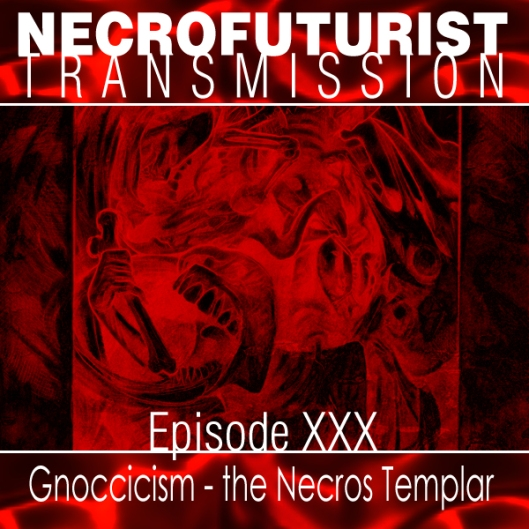 Necrofuturist Transmission XXX