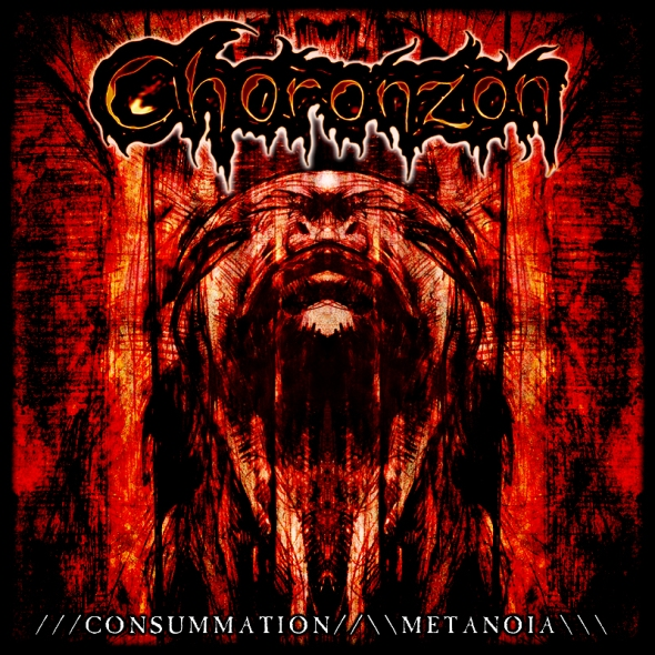 CHORONZON - ///Consummation//\\Metanoia\\\ Is Available From PANICMACHINE